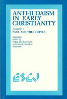 Anti Judaism in Early Christianity  Paul and the Gospels PDF