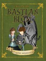 Bastian Blom en die magtige moerasmonster PDF