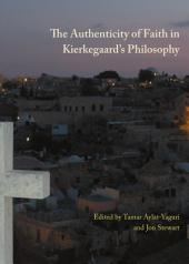 The Authenticity of Faith in Kierkegaard's Philosophy