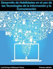 Desarrollo de Habilidades en el uso de las Tecnologías de la Información y la Comunicacion: DHTIC