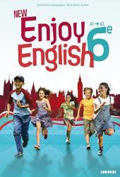 New Enjoy English 6e - Manuel numérique élève: Méthode d'Anglais Collège