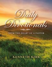 Daily Devotionals From the Heart of a Pastor