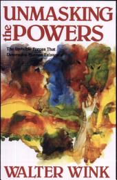Unmasking the Powers: The Invisible Forces that Determine Human Existence