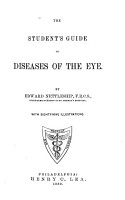 The Student s Guide to Diseases of the Eye PDF