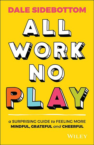 Download All Work No Play Book