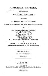 Original Letters, Illustrative of English History: Volume 3