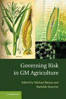 Governing Risk in GM Agriculture PDF