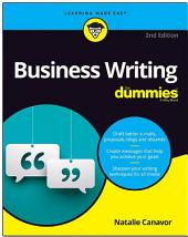 Business Writing For Dummies: Edition 2