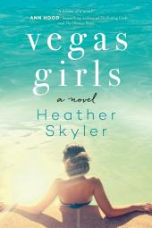 Vegas Girls: A Novel