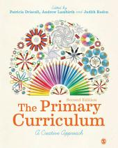 The Primary Curriculum: A Creative Approach, Edition 2