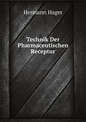 Technik Der Pharmaceutischen Receptur