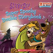 Scooby-Doo! Super Spooky Double Storybook