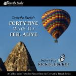 Forty Five Ways to Feel Alive (Full Color)