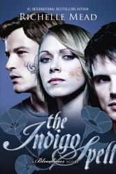 The Indigo Spell: A Bloodlines Novel