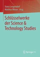 Schlüsselwerke der Science & Technology Studies
