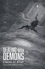 Dealing with Demons