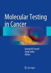 Molecular Testing in Cancer