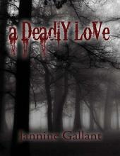 A Deadly Love