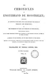 The chornicles of Enguerrand de Monstrelet, continued by others. Tr. by T. Johnes. 12 vols. [and] Plates