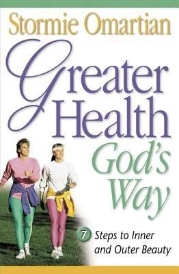 Greater Health God s Way