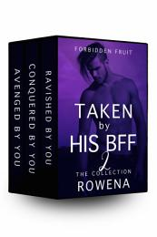 Taken by His BFF 2: BWWM Erotica Collection