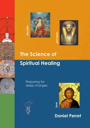 The Science of Spiritual Healing PDF