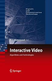 Interactive Video: Algorithms and Technologies