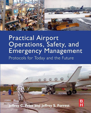 Practical Airport Operations  Safety  and Emergency Management PDF