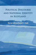 Political Discourse and National Identity in Scotland