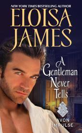 A Gentleman Never Tells: A Novella