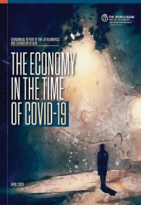 The Economy in the Time of Covid 19