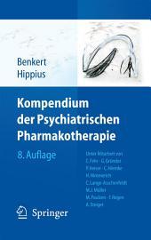 Kompendium der Psychiatrischen Pharmakotherapie: Ausgabe 8