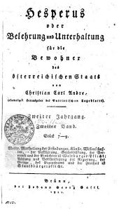 Hesperus oder Belehrung und Unterhaltung für die Bewohner des österreichischen Staats: Zweiter Jahrgang. Zweiter [i.e. Dritter] Band. Stück 7-9, Band 2