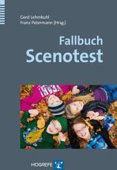 Fallbuch Scenotest: Beispiele aus der klinischen Praxis