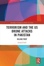 Terrorism and the US Drone Attacks in Pakistan