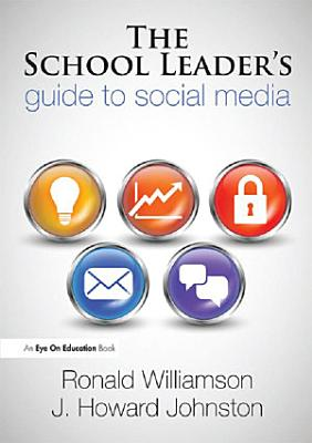 The School Leader s Guide to Social Media