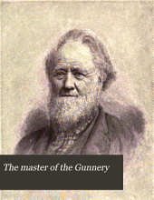 The Master of the Gunnery: A Memorial of Frederick William Gunn
