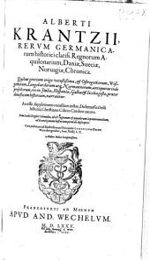 Regnorum Aquilonarium Daniae Sueciae Norvagiae Chronica