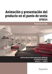 UF0034 - Animación y presentación del producto en el punto de venta