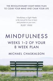 Mindfulness: Weeks 1-2 of Your 8-Week Program