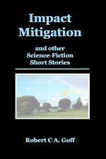 Impact Mitigation and other Science-Fiction Short Stories