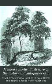 Miscellaneous papers.-v.2.Feudal and military antiquities of Northumberland and the Scottish borders, by C.H.Hartshorne