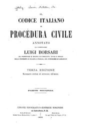 Il codice italiano di procedura civile annotato: Parte 2