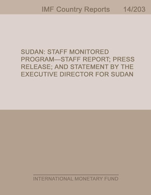 Sudan  Staff Monitored Program Staff Report  Press Release  and Statement by the Executive Director for Sudan PDF