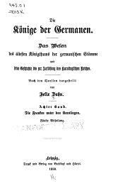 Die Könige der Germanen: Die Franken unter den Karolingen