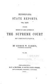 Pennsylvania State Reports Containing Cases Decided by the Supreme Court of Pennsylvania: Volume 24