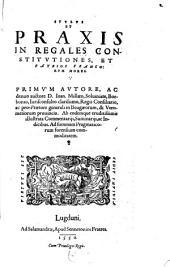 Stylus et praxis in regales constitutiones et patrios Francorum mores