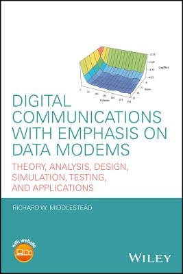 Digital Communications with Emphasis on Data Modems PDF