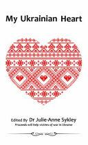 My Ukrainian Heart