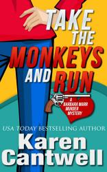 Take The Monkeys And Run Book PDF